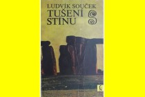 Recenze knihy Ludvíka Součka «TUŠENÍ STÍNU»