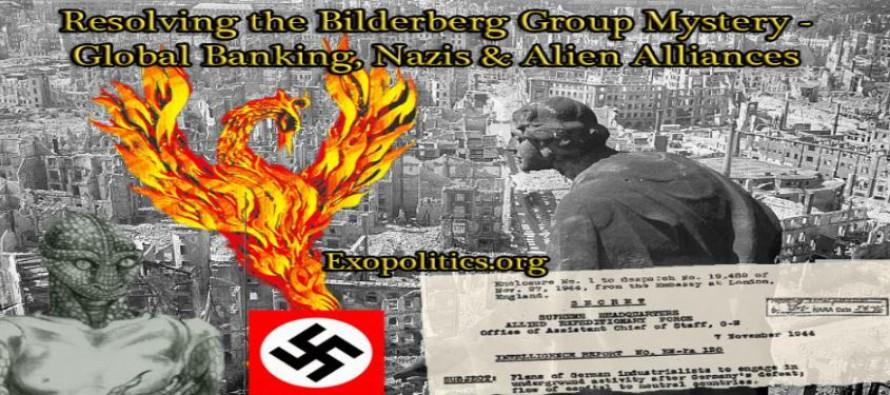 Rozřešení záhady skupiny Bilderberg – celosvětové bankovnictví, nacisté a mimozemské aliance