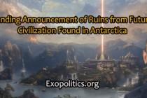Blížící se oznámení o ruinách futuristické civilizace nalezené na Antarktidě