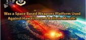 Proti balistické raketě směřující na Havaj použita vesmírná zbraňová platforma?