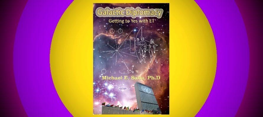 GALAKTICKÁ DIPLOMACIE – anglická kniha dr. Michaela Sally; na Zemi již tajně probíhá exodiplomacie – a co mohou dělat běžní občané