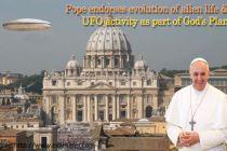 Papež uznává vývoj mimozemského života a aktivity UFO jako součást Božího plán