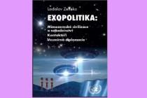 Nová česká kniha o exopolitice od badatele Ladislava Zelinky