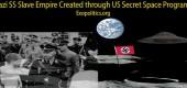 Tajné vesmírné programy USA zhmotnily sen o nacistické říši otroků