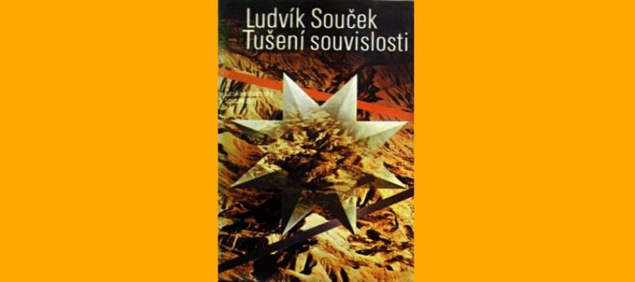 Recenze knihy Ludvíka Součka «TUŠENÍ SOUVISLOSTI»