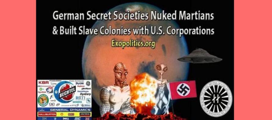 Německé tajné společnosti a útok atomovými zbraněmi na Marťany; výstavba kolonií pro otroky