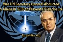 Byl generální tajemník OSN v roce 1989 unesen mimozemšťany, aby se zabránilo odhalení mimozemské existence?