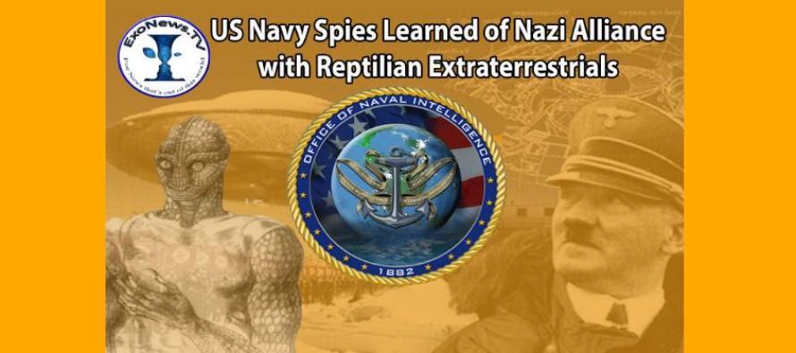 Špioni námořnictva USA se dozvěděli o nacistické alianci s Reptiliány během druhé světové války – plus rozhovor s informátorem