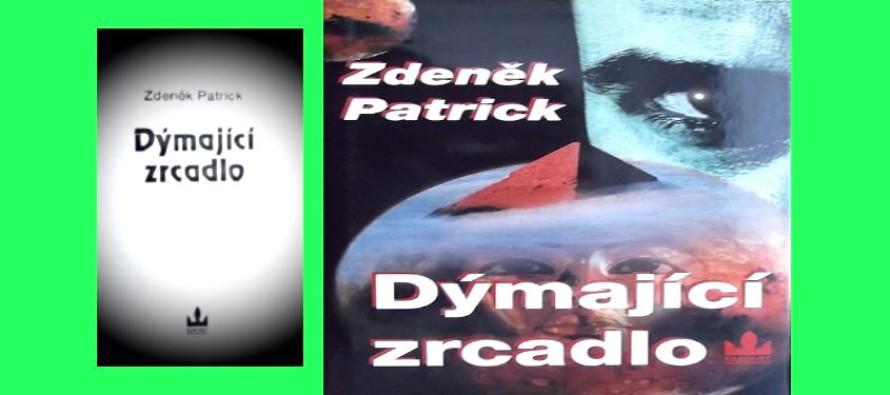Recenze knihy: Zdeněk Patrick – Dýmající zrcadlo