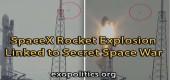 Exploze rakety SpaceX spojena s tajnou vesmírnou válkou