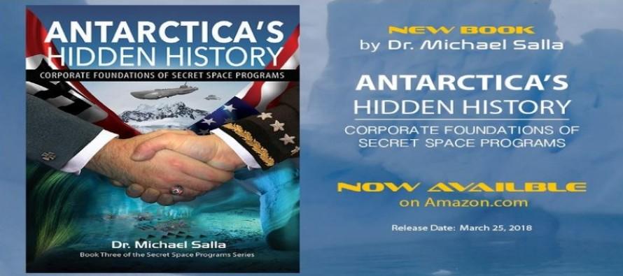 """Nová kniha Michaela Sally – """"Antarctica's Hidden History: Corporate Foundations of Secret Space Programs"""" (Skrytá historie Antarktidy: Korporační základy tajných vesmírných programů)"""