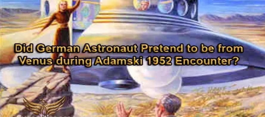 Předstíral německý astronaut, že je z Venuše – během setkání s Adamskim v roce 1952? Anebo měli Adamskiho Venušané něco společného s nacisty?