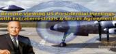 Dálkové nazírání setkání prezidentů USA s mimozemšťany. Uzavřené tajné dohody.
